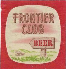 Frontier Club Beer Label, IRTP, Casper Brewing Co., Casper, WY