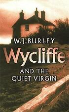 Wycliffe and the Quiet Virgin by W. J. Burley new paperback book