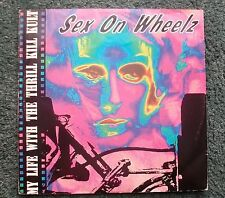 MY LIFE WITH THE THRILL KILL KULT(A7471T) SEX ON WHEELZ (1992)