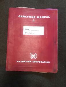 Magnaflux Operating Manual. Original