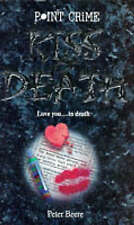Kiss of Death (Point Crime), Beere, Peter, Very Good Book