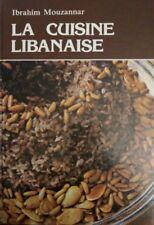 La cuisine libanaise - Ibrahim Mouzannar