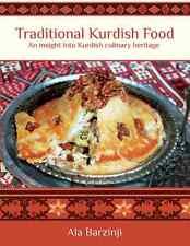 Traditional Kurdish Food  : An Insight into Kurdish Culinary Heritage by Ala...