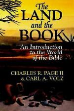 The Land and the Book: An Introduction to the World of the Bible