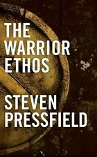 The warrior Ethos by Steven Pressfield (2011, Paperback)