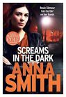 Screams in the Dark by Anna Smith (Paperback) New Book