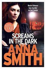 Anna Smith - Screams in the Dark *NEW* + FREE P&P