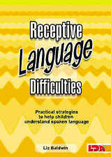 Receptive Language Difficulties by Liz Baldwin (Paperback, 2008)