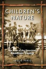 American History and Culture: Children's Nature : The Rise of the American...
