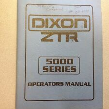 DIXON ZTR MOWERS 5000 SERIES OPERATORS AND PARTS MANUAL