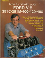 How to Rebuild Your Ford V-8 351C 351M 400 429 460 by Tom Monroe HP Books 1980