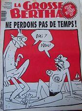 LA GROSSE BERTHA N° 28 de JUILLET 1991 LEFRED - THOURON NE PERDONS PAS DE TEMPS
