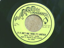 HUEY SMITH~IF IT AIN'T ONE THING IT'S ANOTHER~TALK TO ME BABY~ACE~ R&B 45