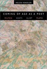 Coming of Age as a Poet: Milton, Keats, Eliot, Plath