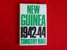 New Guinea 1942-44 By Timothy Hall (1981) 1st