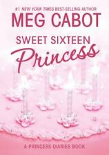 Sweet Sixteen Princess (Princess Diaries-ExLibrary