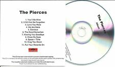 THE PIERCES You & I (untitled) 2011 UK numbered 11-trk promo test CD