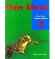 Move Ahead Level 3 Grammar Practice by Woods, Edward (Paperback book, 2001)