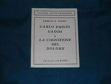 Giorgi Carlo Emilio Gadda e la cognizione del dolore Il Glifo