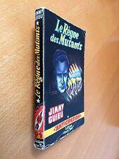 ► FLEUVE NOIR  ANTICIPATION N°91 - 1957 - LE REGNE DES MUTANTS - JIMMY GUIEU