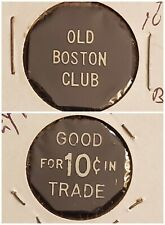 Old Boston Club Pittston PA good for 10c in trade token gft522