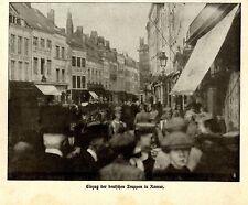 Einzug der deutschen Truppen in Namur * Bilddokument von 1914