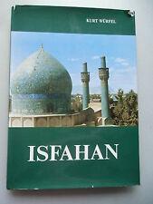 Isfahan nisf-i-dschahan das ist die Hälfte der Welt 1974