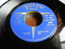 Howard Tate NORTHERN SOUL 45 How Come My Bull Dog Don't Bark / Ain't Nobody Home