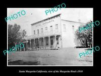 OLD LARGE HISTORIC PHOTO OF SANTA MARGARITA CALIFORNIA, THE MARGARITA HOTEL 1910