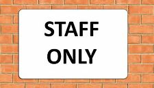 STAFF ONLY LARGE A4 aluminium metal wall sign
