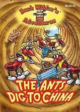 The Ants Dig to China (Buck Wilder's Adventures)