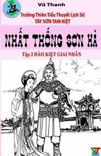 Tay Son Tam Kiet: Nhat Thong Son Ha 3 by Vu Thanh and Quang Vo (2015, Paperback)