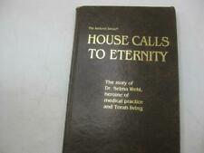 Dr. Selma Wehl Heroine of Medical Practice & Torah Life House Calls to Eternity
