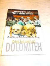 Dolomiten - Krieg Tod und Leid , Gebirgskrieg im 1.WK