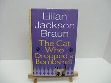 The Cat Who Dropped a Bombshell by Lilian Jackson Braun (2006, Hardcover)