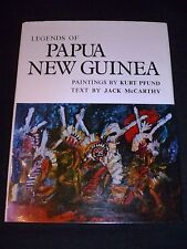 Legends of Papua New Guinea - 1973, Jack McCarthy text & Kurt Pfund paintings