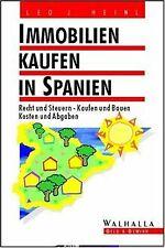 Immobilien kaufen in Spanien von Heinl, Leo J., Bührlen,... | Buch | Zustand gut