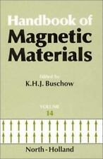 Handbook of Magnetic Materials: Handbook of Magnetic Materials Vol. 14 by K....