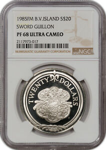 1985-FM B.V.ISLAND SILVER 20$ SWORD GUILLON NGC PF 68 ULTRA CAMEO ONLY 1 HIGHER