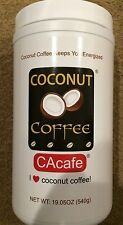 19.05 OZ Coconut Coffee by CACAFE Made in USA,GlutenFree,DairyFree,TransFat Free
