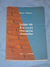LUOGHI PER ABITARE Il Borgo delle Corti a Bagnolo in Piano ( Reggio Emilia )(L1)