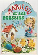 Marilou et ses poussins Touret Collection Chérubin N°7  1974