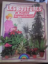 Suzanne Crayson: Les boutures de plantes d'appartement/ Dargaut éditeur 1979