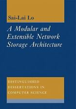 A Modular And Extensible Network Storage Architecture (distinguished Disserta...