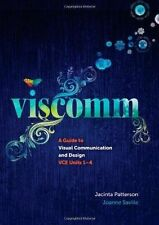 Viscomm: A Guide to Visual Communication Design by Joanne Saville, Jacinta Patte