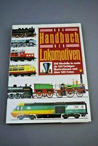 Das Handbuch der Lokomotiven / 404 Seiten