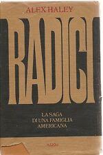 RADICI - HALEX HALEY - ED. RIZZOLI