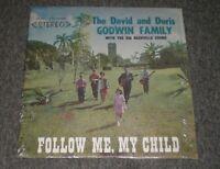 The David & Doris Godwin Family~Follow Me, My Child~RARE Christian Gospel~Xian