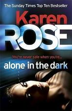 Alone in the Dark (The Cincinnati Series Book 2), Karen Rose | Paperback Book |