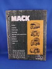 MACK TRUCKS HIGHWAY VEHICLE SERVICE MANUAL 1977 FRAME COOLING STEERING WHEELS